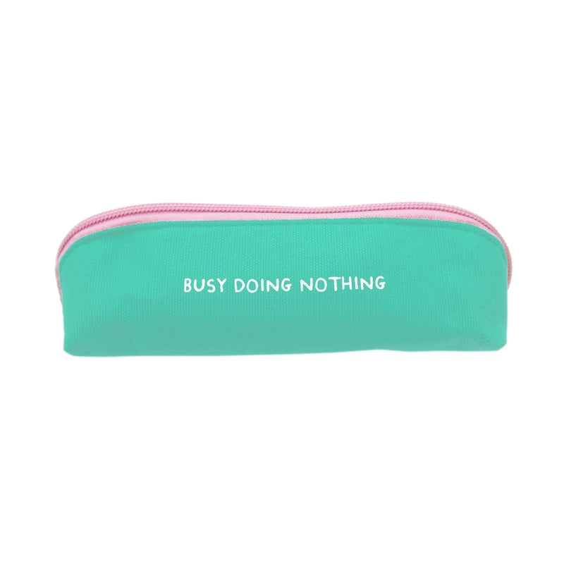 Busy Doing Nothing Turquoise Skinny Pencil Case
