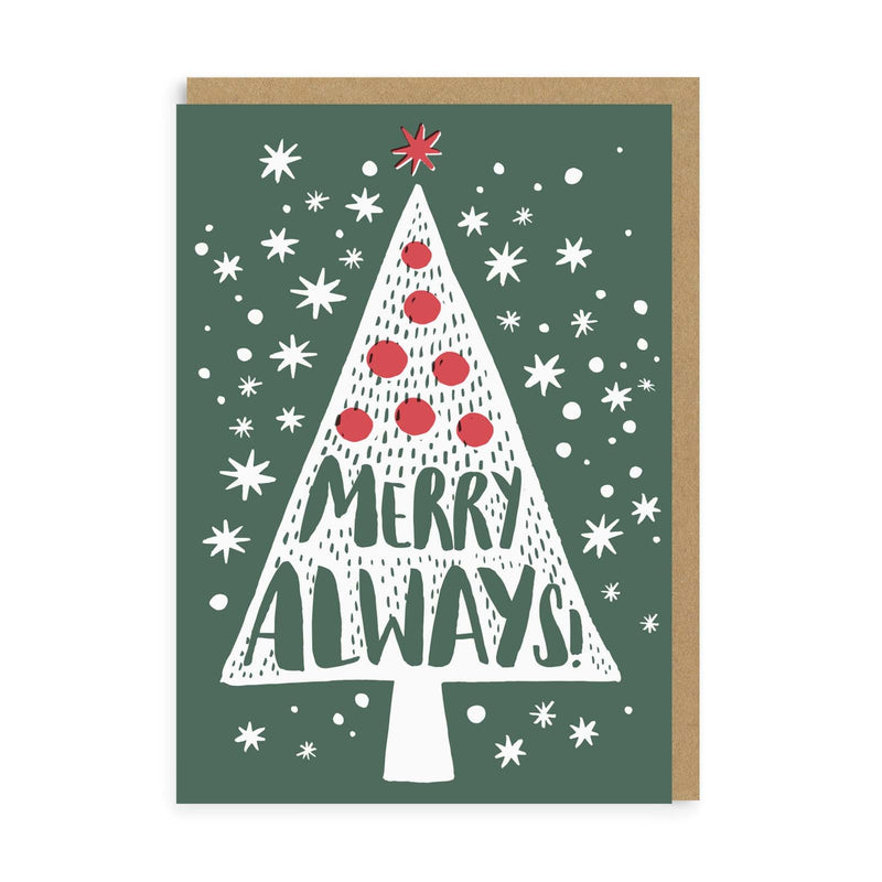 Merry Always Greeting Card