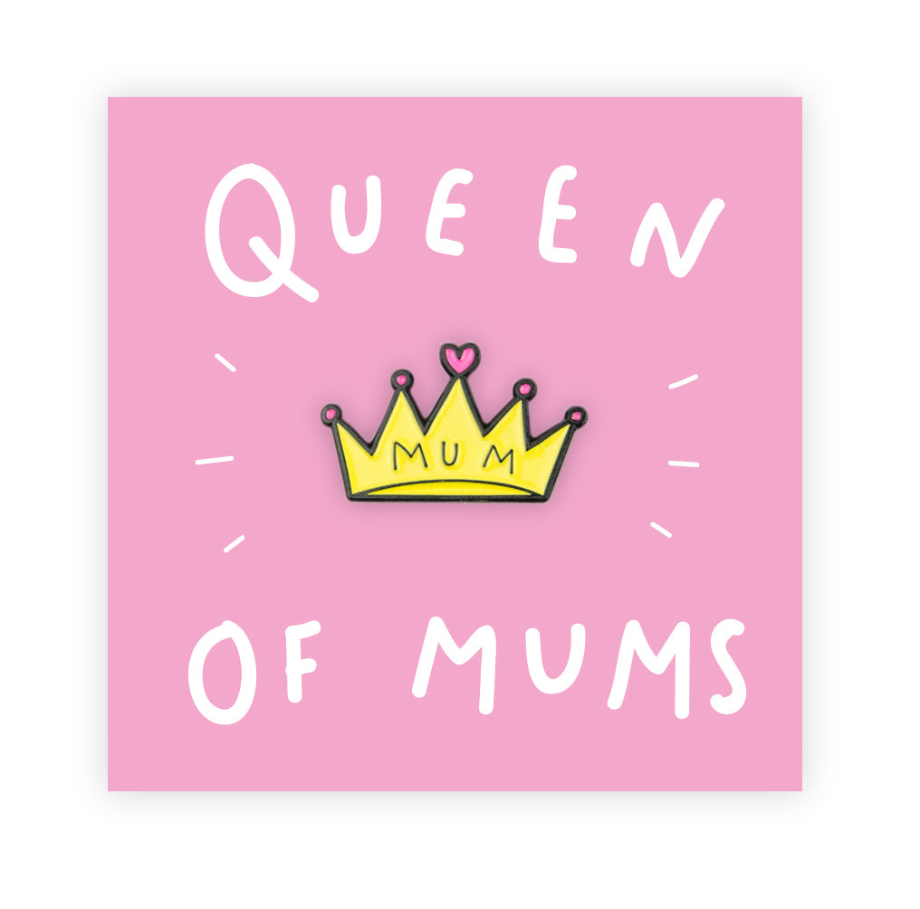 Queen of Mums Pin
