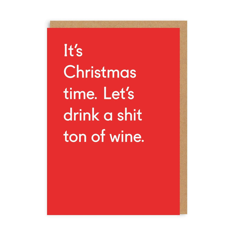Shit Ton Of Wine Greeting Card