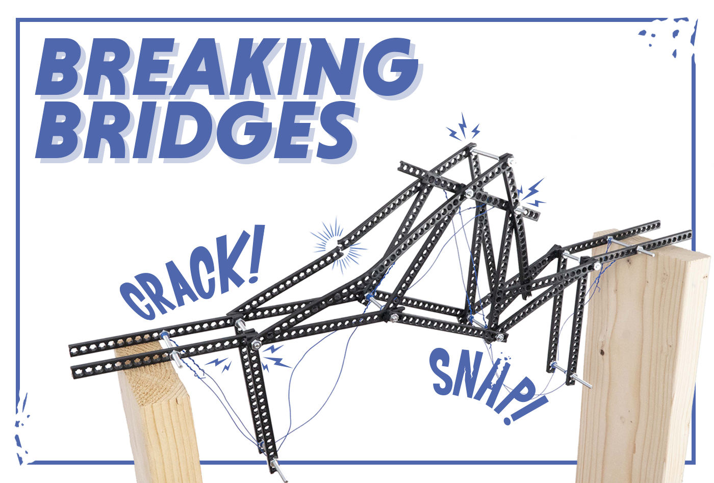 Breaking Bridges Activity Documents