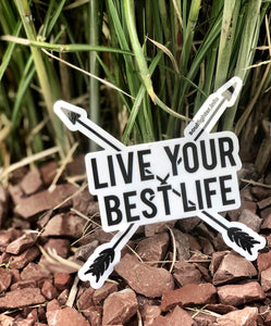 """Live Your Best Life"" Sticker"