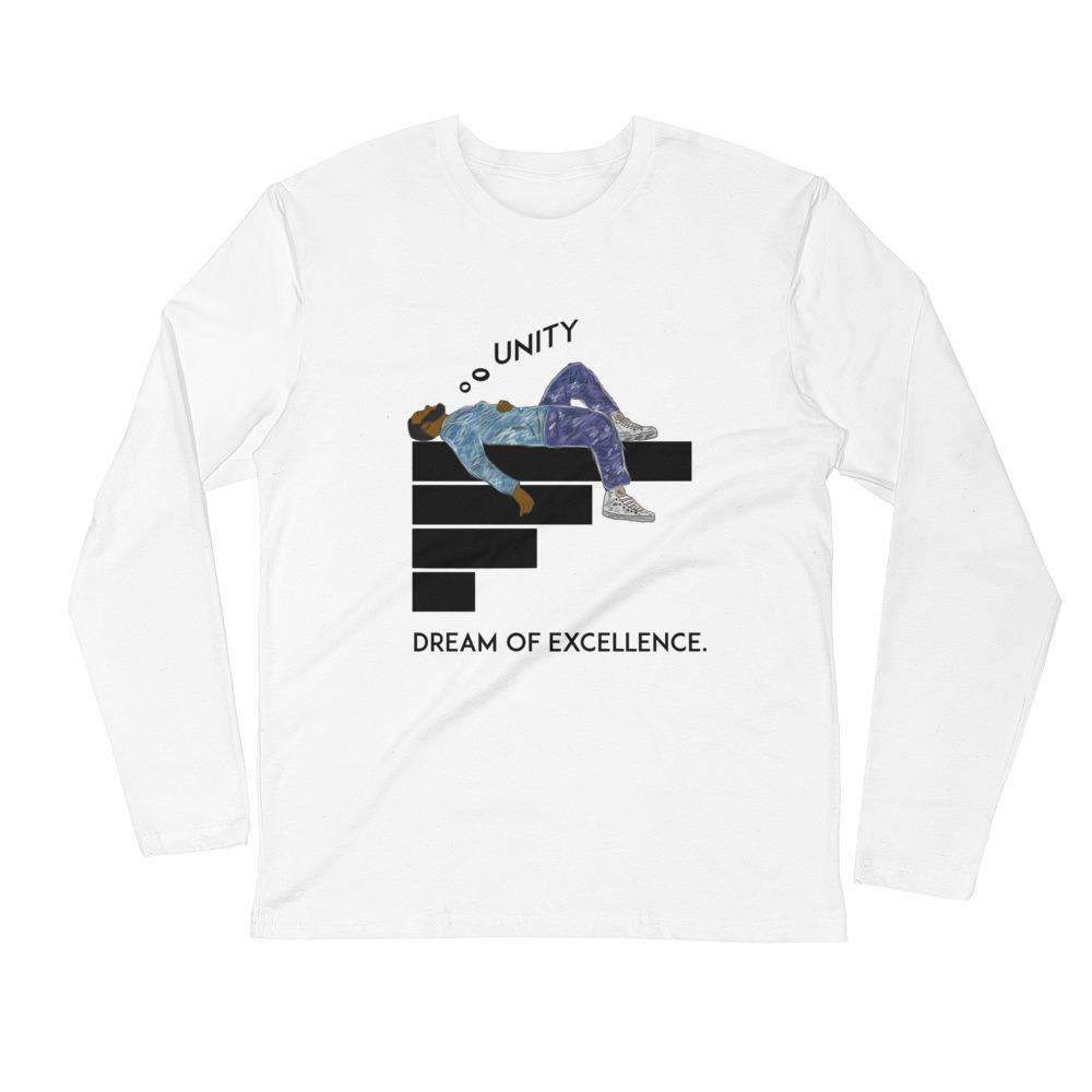 DREAM OF EXCELLENCE LONG SLEEVE - Politically Urban