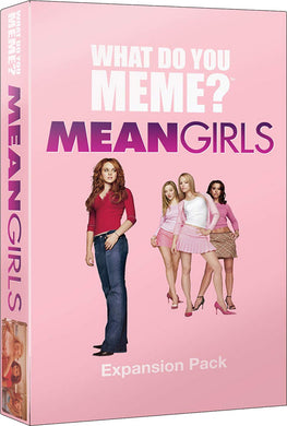 WHAT DO YOU MEME? MEAN GIRLS EXPANSION PACK - JJs Newsagency plus