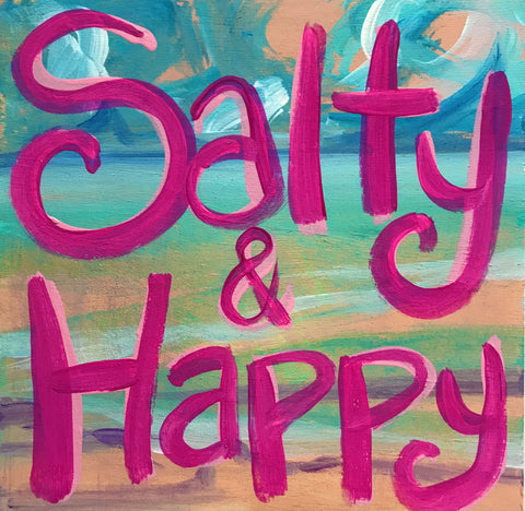 Salty & Happy Painting on Wood- Pink