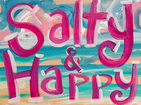 Salty & Happy Painting on Canvas Panel Board
