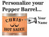 The Amazing Pepper Barrel™ - Personalized