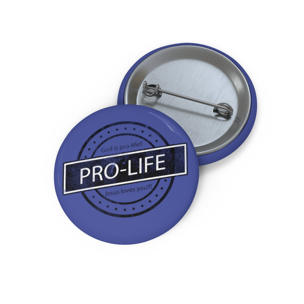Pro-Life Pin Buttons