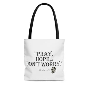 Pray Hope Don't Worry AOP Tote Bag