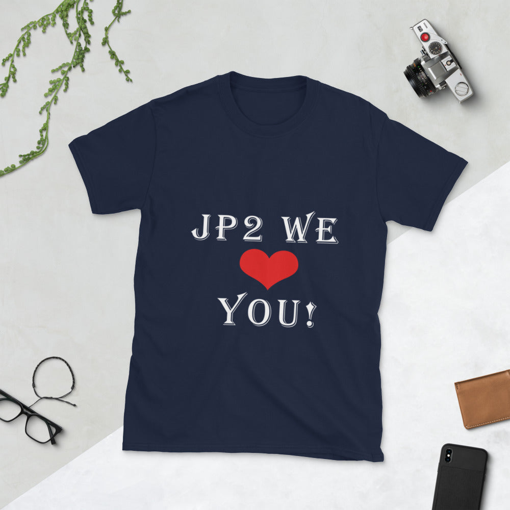 JP2 We Love you! Unisex T-Shirt