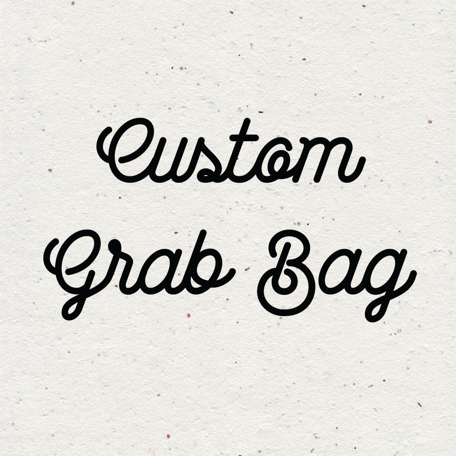 Custom grab bag