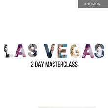 Load image into Gallery viewer, LAS VEGAS 2 Day Masterclass Sunday 12-Monday 13 July 2020