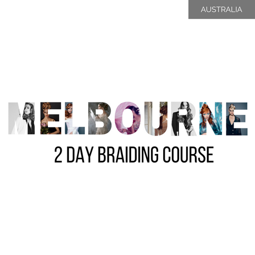 Melbourne 2 Day Braiding Long Hair Workshop Tues 4-Wed 5 August 2020