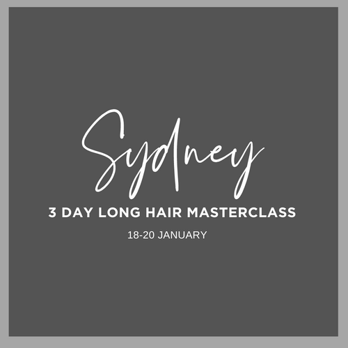 SYDNEY 3 Day Long Hair Masterclass Monday 18 Jan - Wednesday 20 Jan 2021