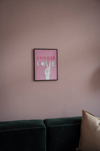 "Poster ""Choose Love"""
