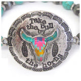 Western-Steer Head TAKE the BULL by the HORNS Bracelet