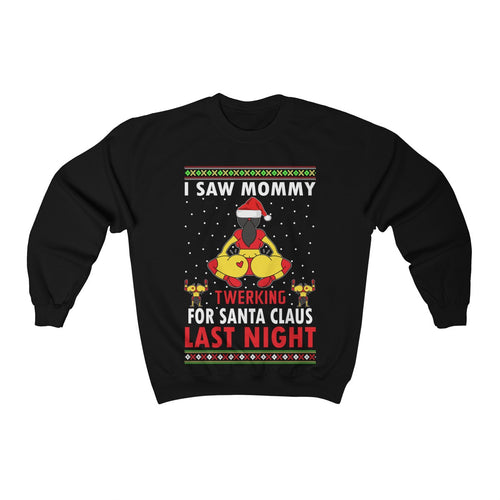 I Saw Mommy Twerking For Santa Claus Ugly Christmas Sweater