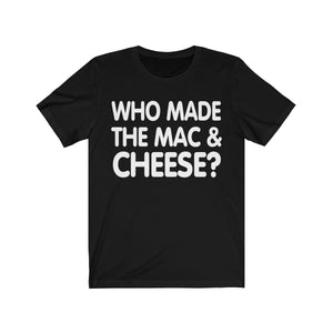 Mac & Cheese Tee