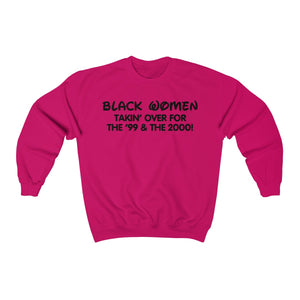 Black Women Takin' Over Crewneck Sweatshirt