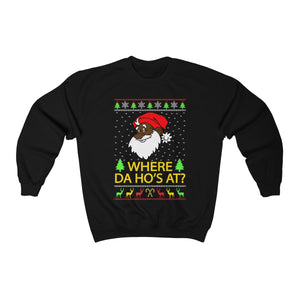 Where Da Ho's At? Ugly Christmas Sweater