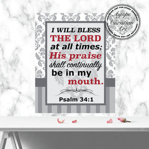 I Will Bless the Lord | Psalm 34:1 Art Print