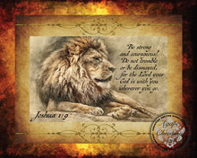 Load image into Gallery viewer, Be Strong & Courageous | Joshua 1:9 Art Print (Lion)