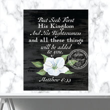 Load image into Gallery viewer, Matthew 6:33 Art Print | Seek First His Kingdom