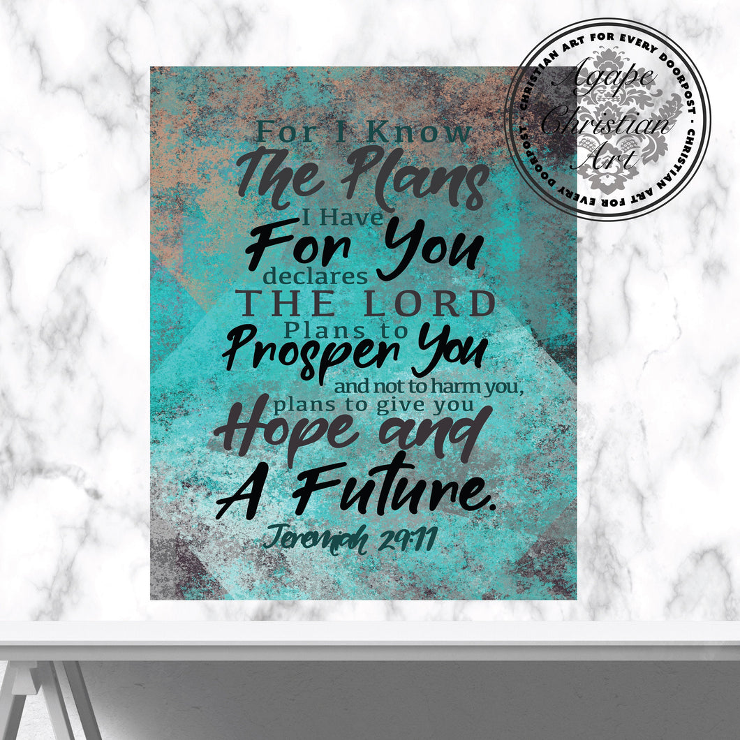 For I Know The Plans I Have For You | Jeremiah 29:11 Art Print (Teal)