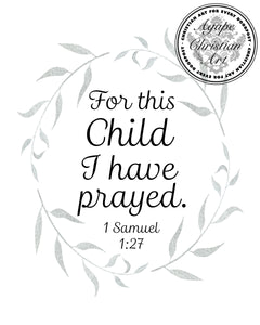 1 Samuel 1:27 Art Print | For This Child I Have Prayed