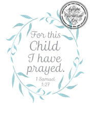Load image into Gallery viewer, 1 Samuel 1:27 Art Print | For This Child I Have Prayed