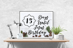 Days Until Jesus Birthday | Art Print