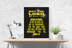 May The Lord Be With You | Joshua 1:9 Art Print | Star Wars