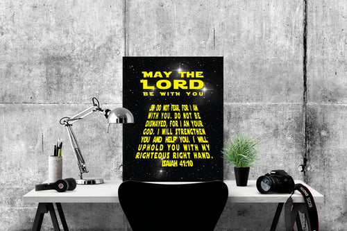 May The Lord Be With You | Isaiah 41:10 Art Print | Star Wars
