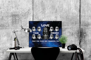 Love Your Enemies | Matthew 5:44 Art Print | Star Wars