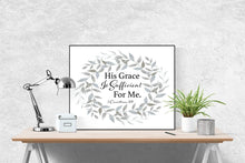 Load image into Gallery viewer, 2 Corinthians 12:9 Art Print | His Grace Is Sufficient (Grey)