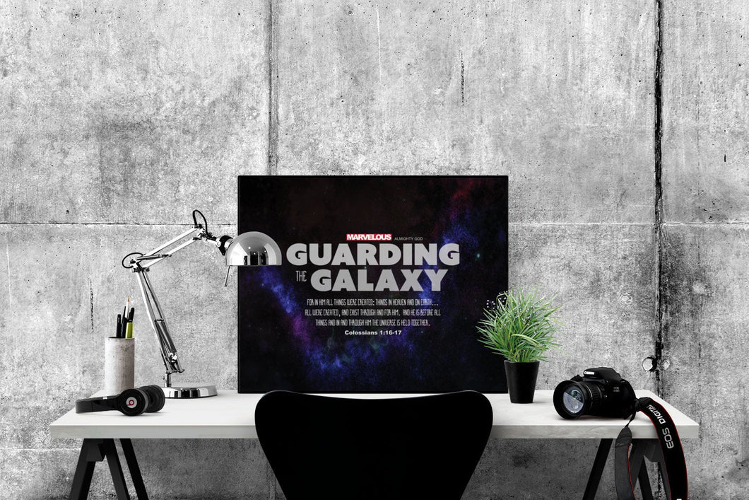 Guarding the Galaxy | Colossians  1:16-17 | Guardians of the Galaxy Art Print