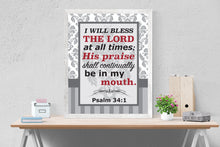 Load image into Gallery viewer, I Will Bless the Lord | Psalm 34:1 Art Print