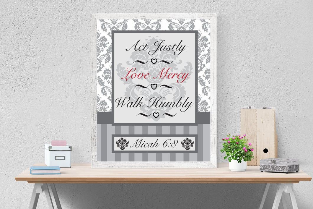 Act Justly, Love Mercy, Walk Humbly | Micah 6:8 Art Print