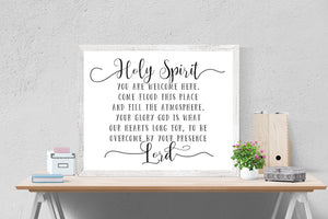 Holy Spirit You Are Welcome Here | Christian Quote Art Print
