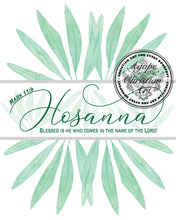 Load image into Gallery viewer, Hosanna | Mark 11:9 Verse Art Print