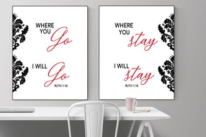 Where You Go, I Will Go. Where You Stay, I will Stay (Bundle) | Ruth 1:16  Art Print
