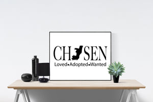 Chosen, Loved, Adopted, Wanted | Christian Art Print