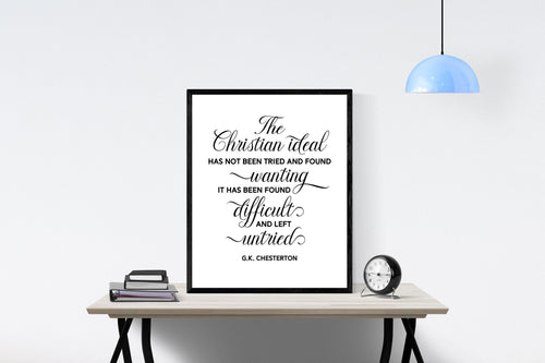 GK Chesterton Quote Art Print | The Christian Ideal (Minimalist)