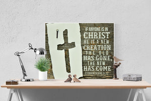 If Any One Is A New Creation | 2 Corinthians 5:17 Art Print
