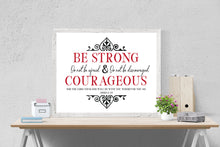 Load image into Gallery viewer, Be Strong and Courageous Print | Joshua 1:9 Art Print (Elegant)