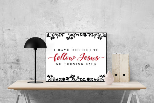 I Have Decided To Follow Jesus | Lyrics Wall Art Print