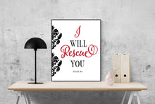 Load image into Gallery viewer, I Will Rescue You | Isaiah 46:4 Art Print