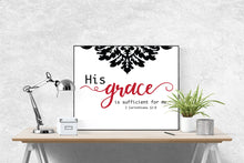 Load image into Gallery viewer, His Grace Is Sufficient | 2 Corinthians 12:9 Art Print