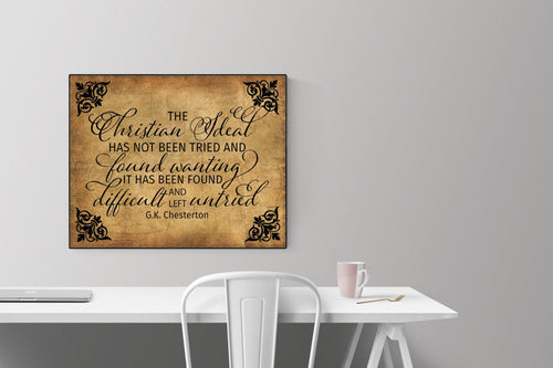 GK Chesterton Quote Art Print | The Christian Ideal (Bronze)