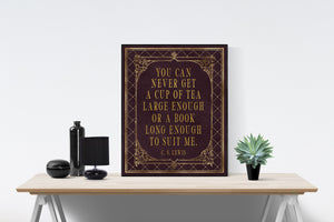 C.S. Lewis Art Print | You Can Never Get A Cup Of Tea
